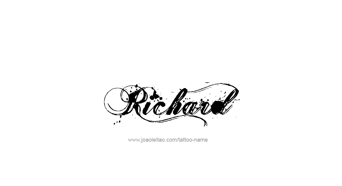 Richard Name Tattoo Designs Quotes Name Tattoo Designs