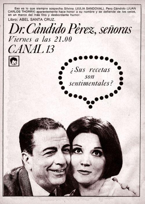 Publicidad Del Programa Dr Candido Perez Senoras Canal 13 Buenos Aires Decada Del 60 Canal 13 Series Y Novelas Series De Tv