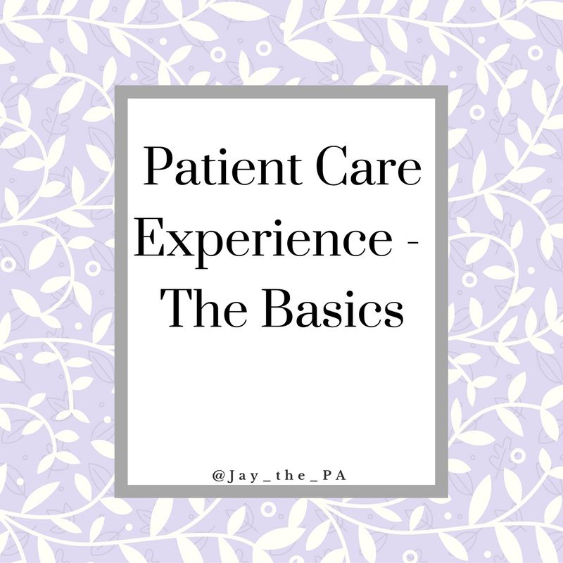 Patient care experience the basics patient care