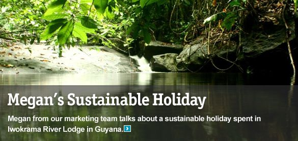Megan tells us about her sustainable holiday to Guyana.