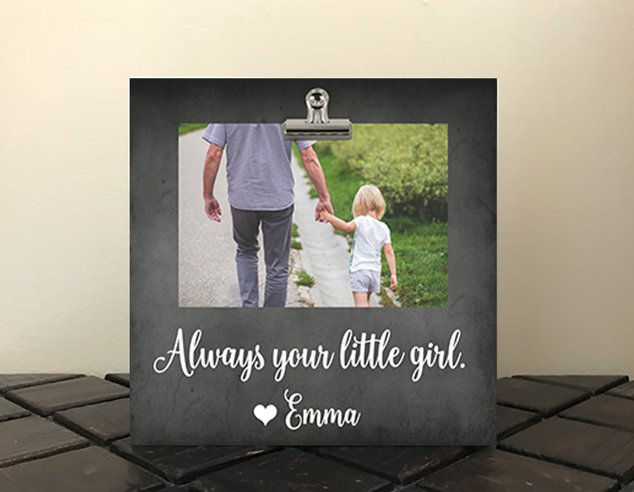 Always your LITTLE GIRL, Photo Clip Frame 8x8\
