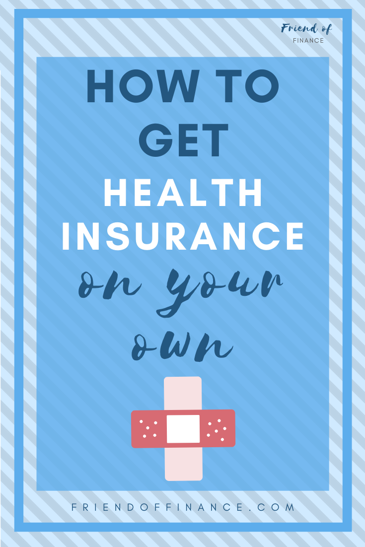How To Get Your Own Health Insurance Health Insurance Business