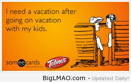 Loading Mommy Humor Mom Humor Vacation Humor