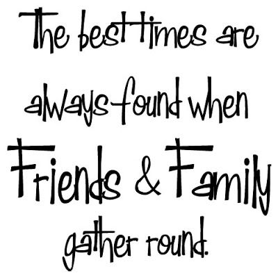 Family And Friends Quotes Extraordinary And We Have So Many Great Friends And Family Blessed Think