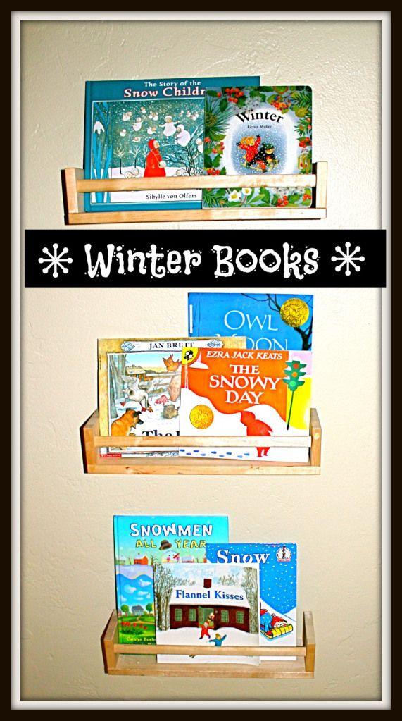 BOOKS---Winter by Gerda Muller, Flannel Kisses by Linda Crotta Brennan, The Snowy Day by Ezra Jack Keats, The Hat by Jan Brett