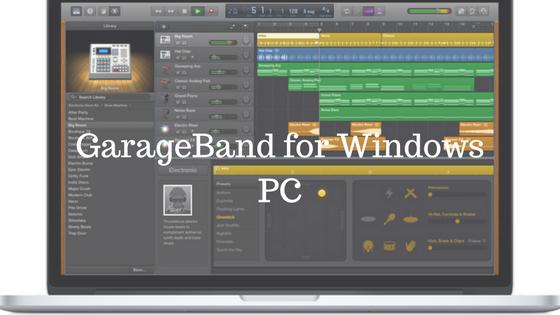 GarageBand for PC – Download for Windows 7, 8, 10 & Mac