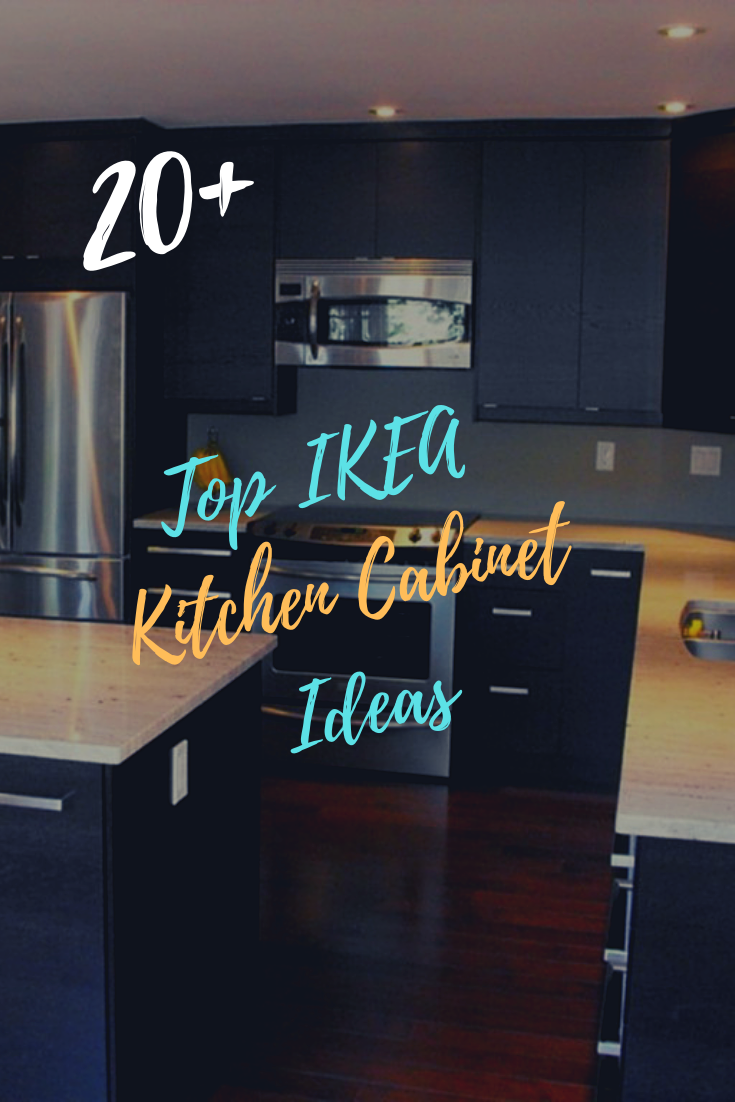 20 Top Ikea Kitchen Cabinet Ideas For Amazing Kitchen Appearance In 2020 Ikea Kitchen Cabinets Ikea Kitchen Cool Kitchens