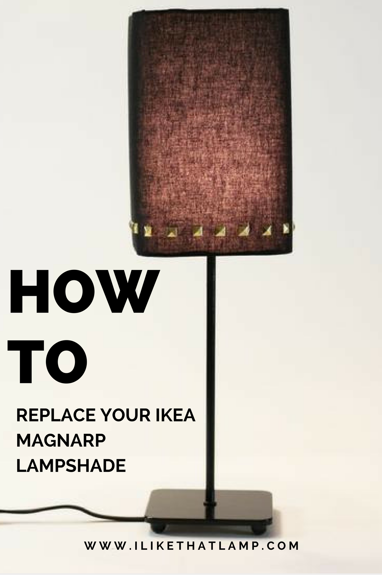 How to Replace Your Ikea Magnarp Lampshade | Lamp shades