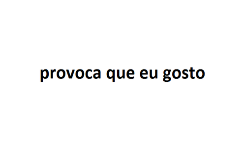 Provoca Etc Quotes Frases E Love Of My Life