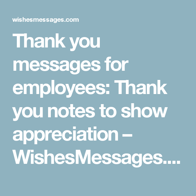 thank you messages for employees thank you notes to show