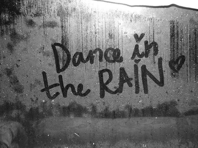 dance in the rain quotes rain dance wind thinking about my love rogelio silva jr pinterest. Black Bedroom Furniture Sets. Home Design Ideas
