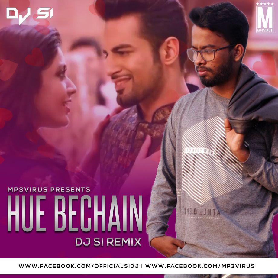 Hue Bechain Remix Dj Si Dj Remix Download Now Dj Remix Remix Sis