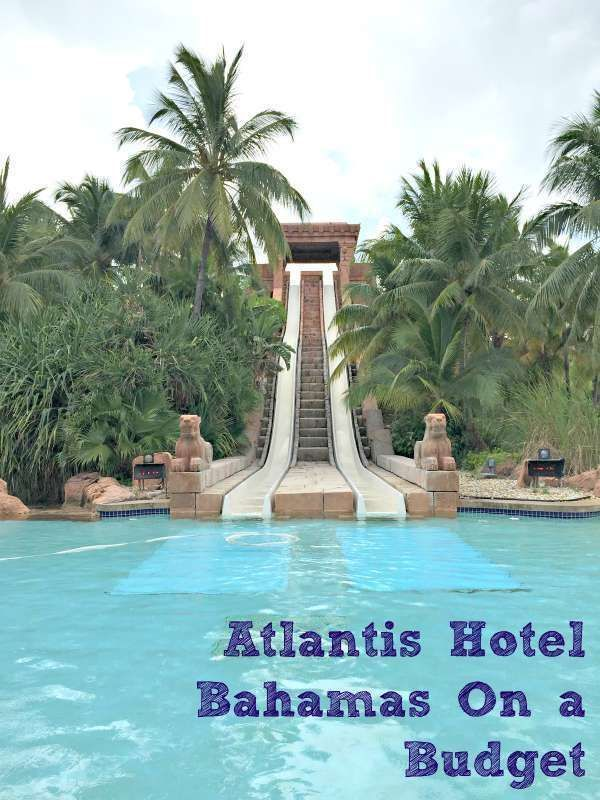 Tips and tricks for saving money while still having an amazing Atlantis Bahamas vacation while on a budget. #BudgetVacation #familyvacationideasonabudget