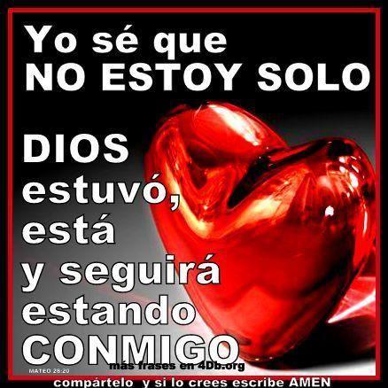 Dios Es Bueno Frases y Reflexiones No Estoy Solo - DiosEsBueno.Com