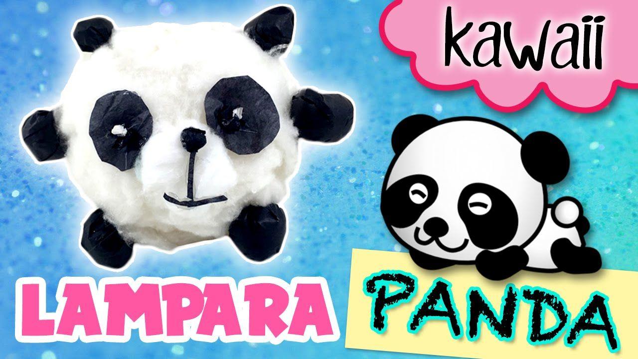 LAMPARA Oso PANDA * Manualidades KAWAII Para Tu Cuarto