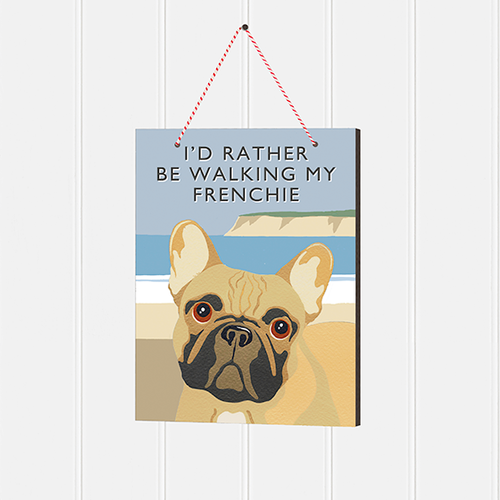 Frenchie Bulldog sign £6.50 at www.twowoofs.co.uk French