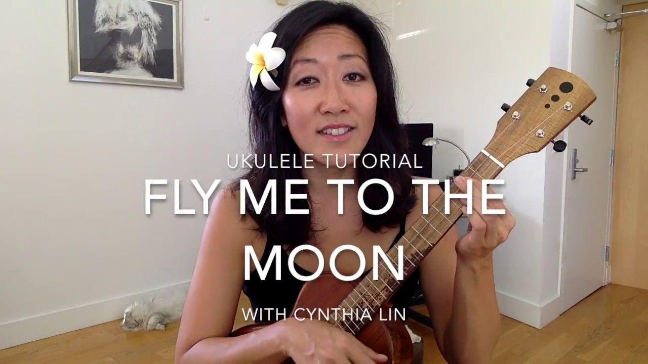 Fly Me To The Moon Jazz Ukulele Tutorial Youtube Ukulele Tutorial Ukulele Ukulele Lesson