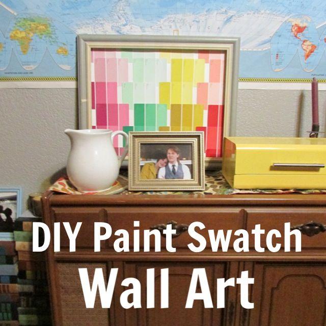 DIY Paint Swatch Wall Art | MAKE | Pinterest | Paint swatches, Paint ...