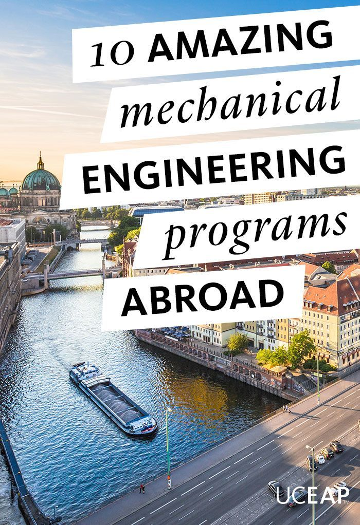 10 amazing mechanical engineering programs abroad