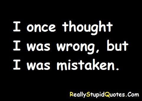 Is Being Stupid A New Trend Because Everyone Is Doing It Http Www Reallystupidquotes Com Stupid Quotes Quotes Stupid People
