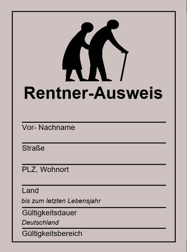 Rentner-Ausweis | Rentner, Rentner sprüche, Sprüche zum ...