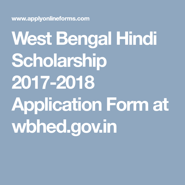 West Bengal Hindi Scholarship  Application Form At Wbhed