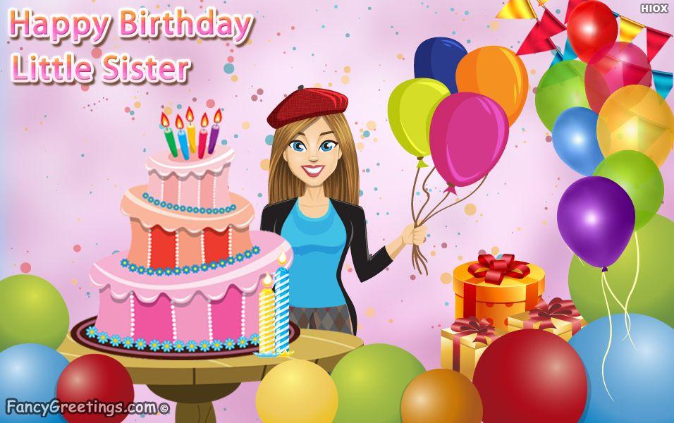 Happy Birthday Little Sister Fancygreetings Send