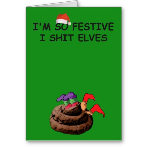Christmas In July Humor.I Shit Elves Zazzle Co Uk Card Ideas Christmas