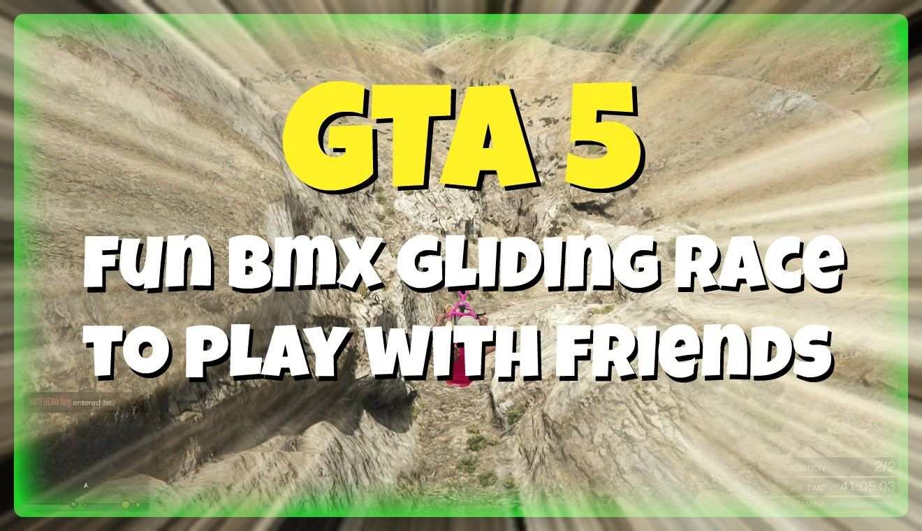 GTA 5 online - Fun BMX gliding race to play with friends