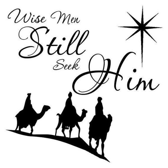 Christmas Sticker  Vinyl Sticker for Box Frame project Wise Men Still Seek Him