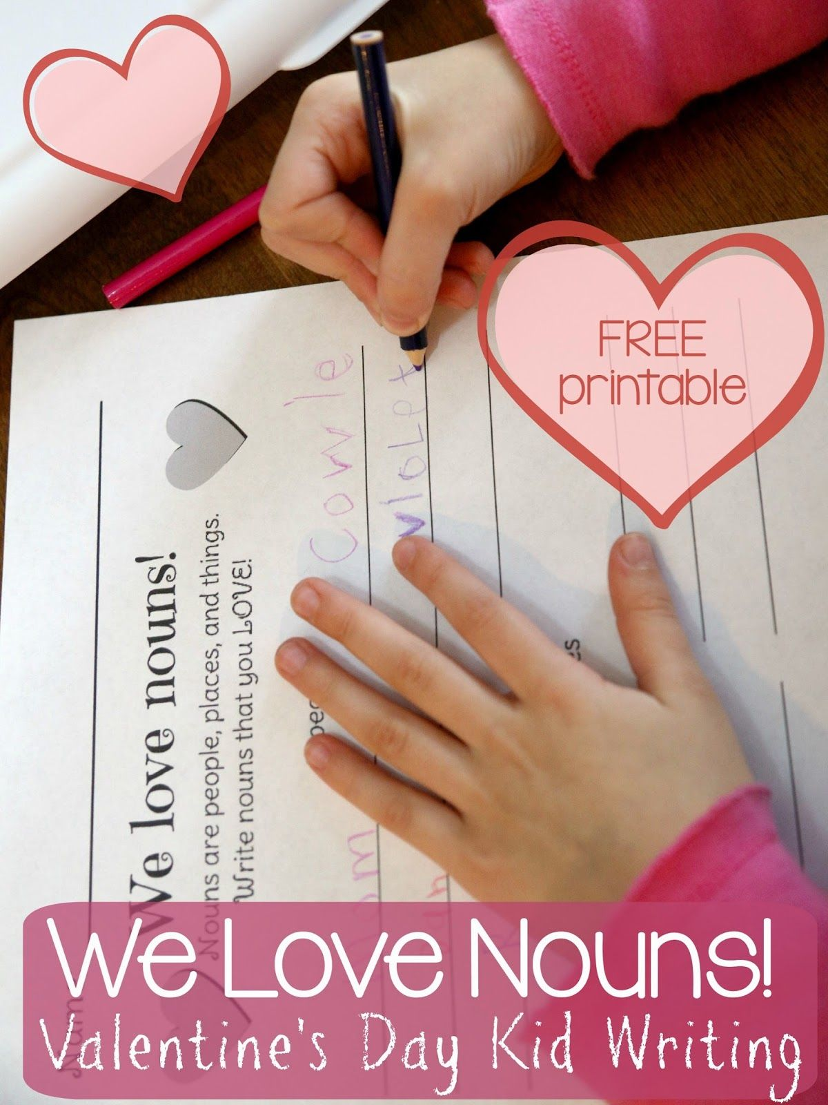We Love Nouns Kid Writing With Free Printable