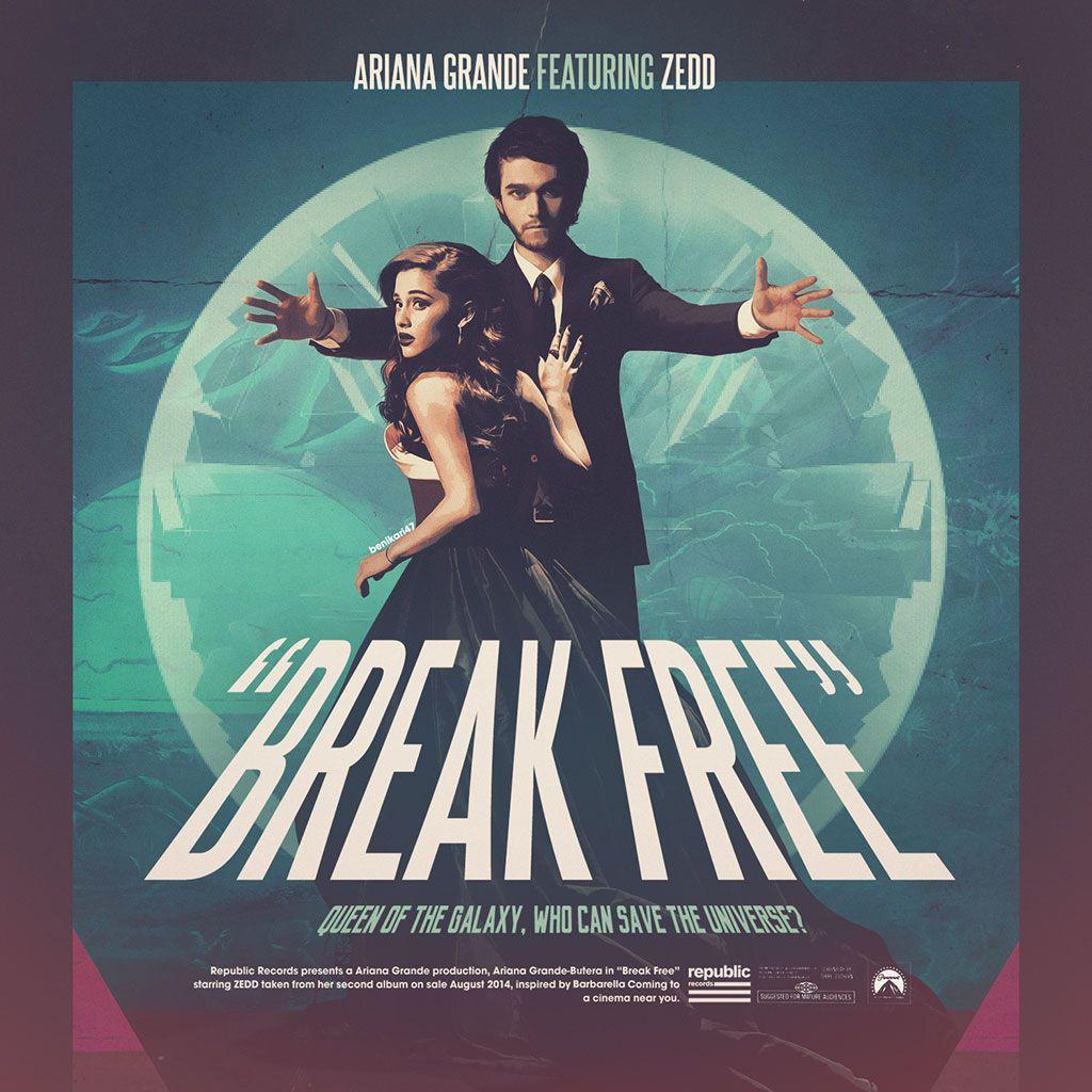ariana grande feat zedd break free