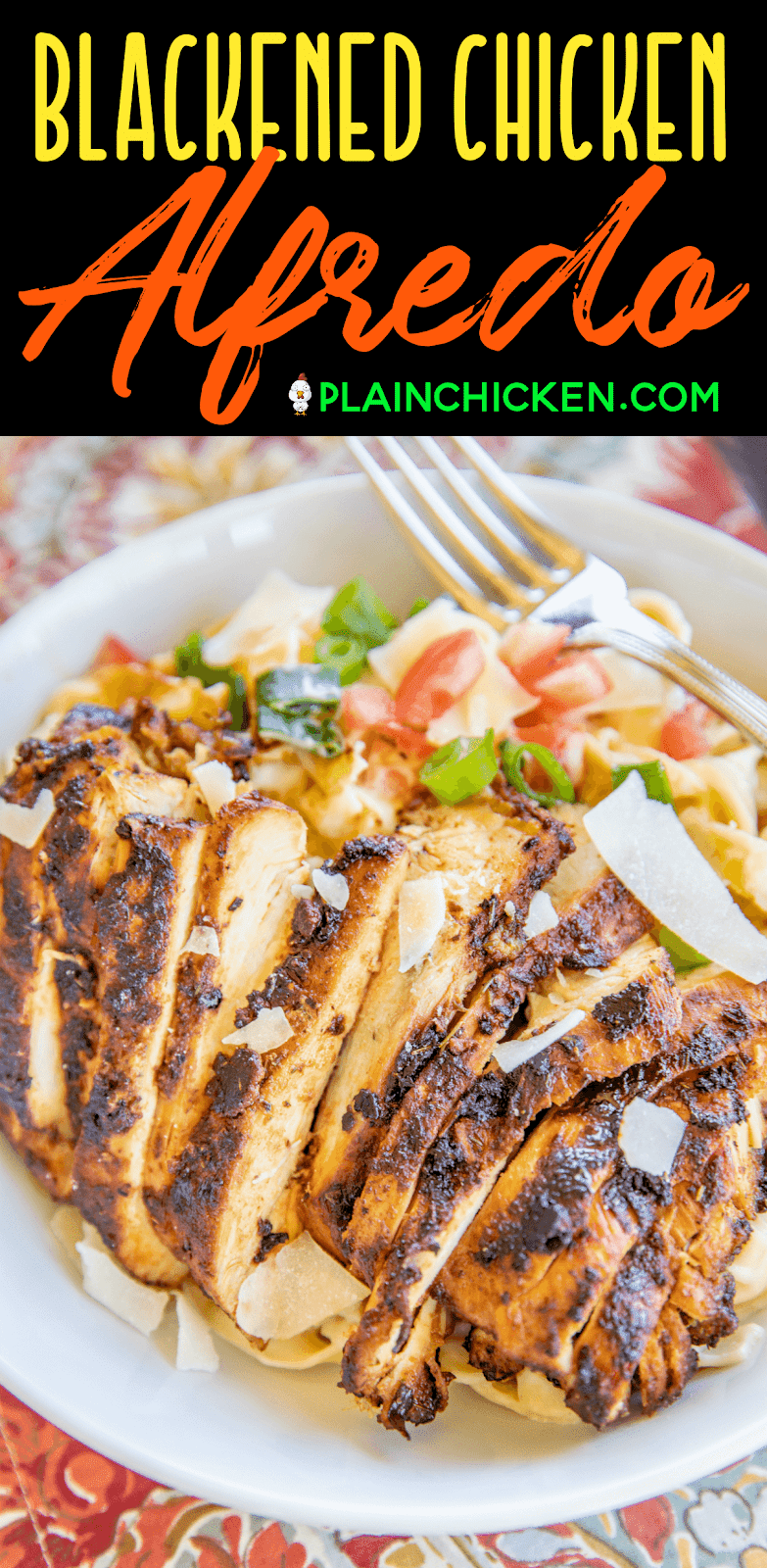 Blackened Chicken Alfredo - Plain Chicken