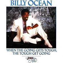 Billy Ocean - When The Going Gets Tough, The Tough Get Going 1986 Single