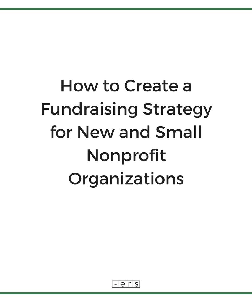 How to Create a Fundraising Strategy for New and Small
