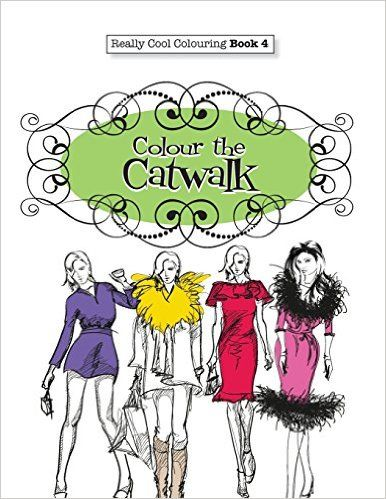 Amazon Really COOL Colouring Book 4 Colour The Catwalk