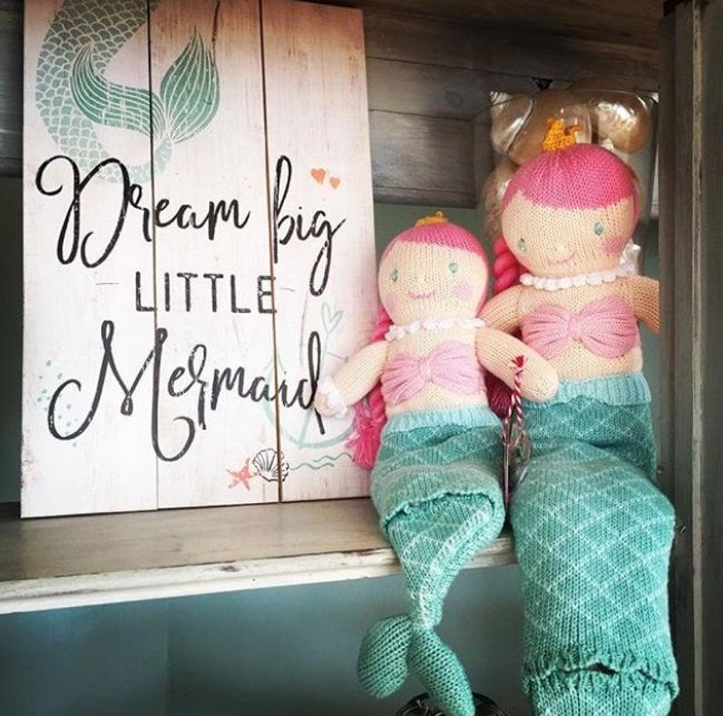 MERMAID Sign - Dream big little mermaid - Rustic Wood Sign - Mermaid Decor - Beach House Decor - Farmhouse Decor - Country Decor