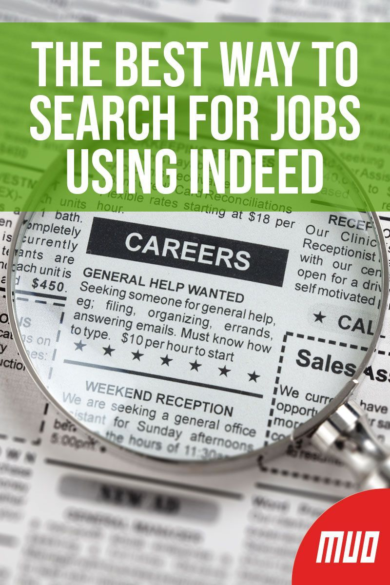 The Best Way to Search for Jobs Using Indeed | Best of The Internet