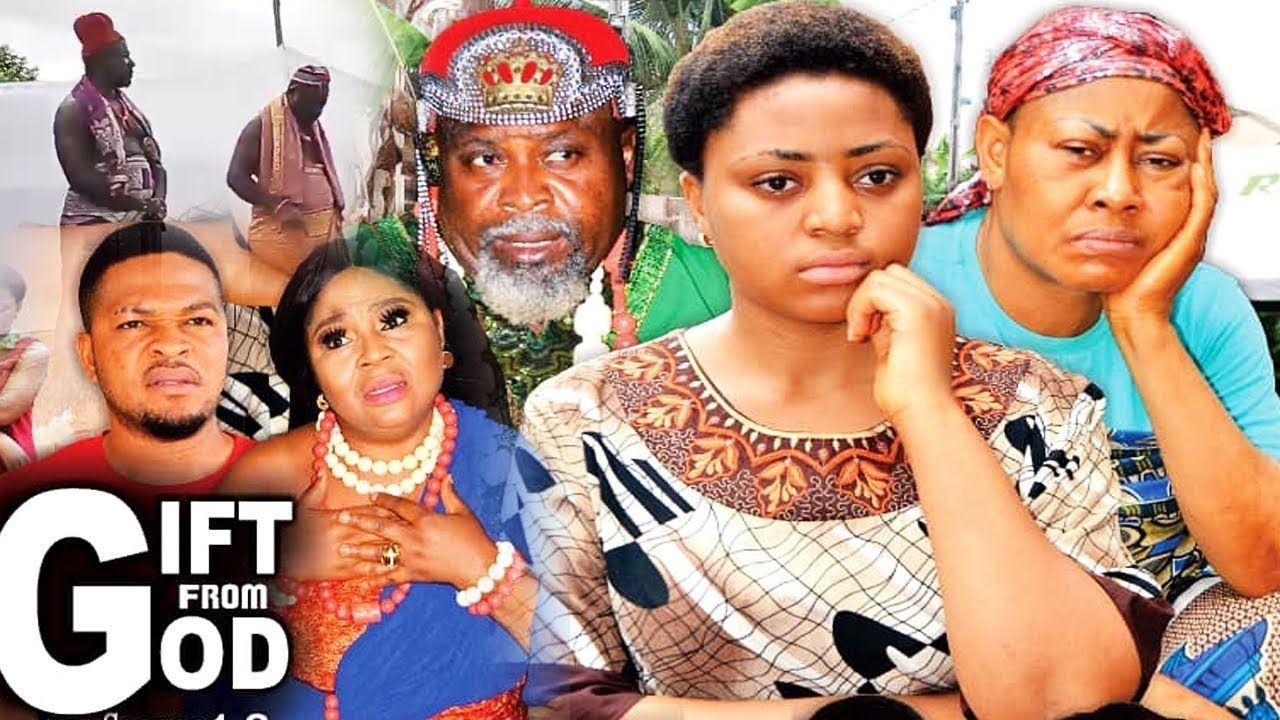 Gift From God Season 1 Regina Daniels New Movie 2019 Latest Nigerian N New Movies 2018 Nigerian Movies New Movies