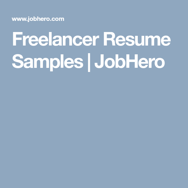 Freelancer Resume Samples | JobHero | Work @ Home | Work from home