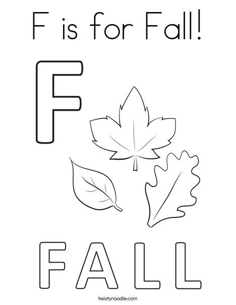 F Is For Fall Coloring Page Twisty Noodle Fall Coloring Pages Fall Preschool Fall Coloring Sheets