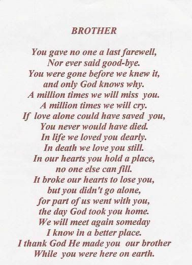 Big Brother Poems And Quotes QuotesGram By Quotesgram Funeral Inspiration Poems And Quotes