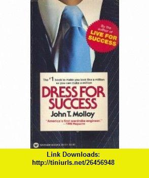 John T Molloy Dress For Success Pdf
