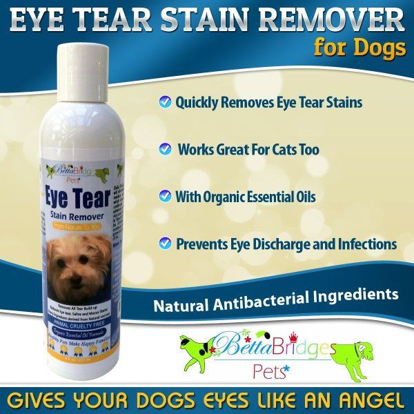 Betta Bridges Pets Eye Stain Remover For Dogs 8oz With Organic