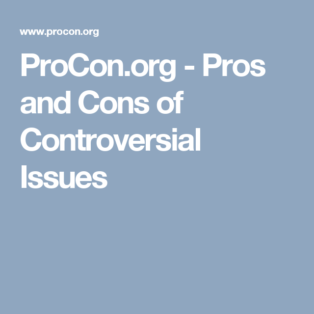 001 Pros and Cons of Controversial Issues