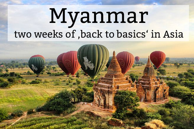 Myanmar, Burma or Birma – these names all refer to the same Asian ...