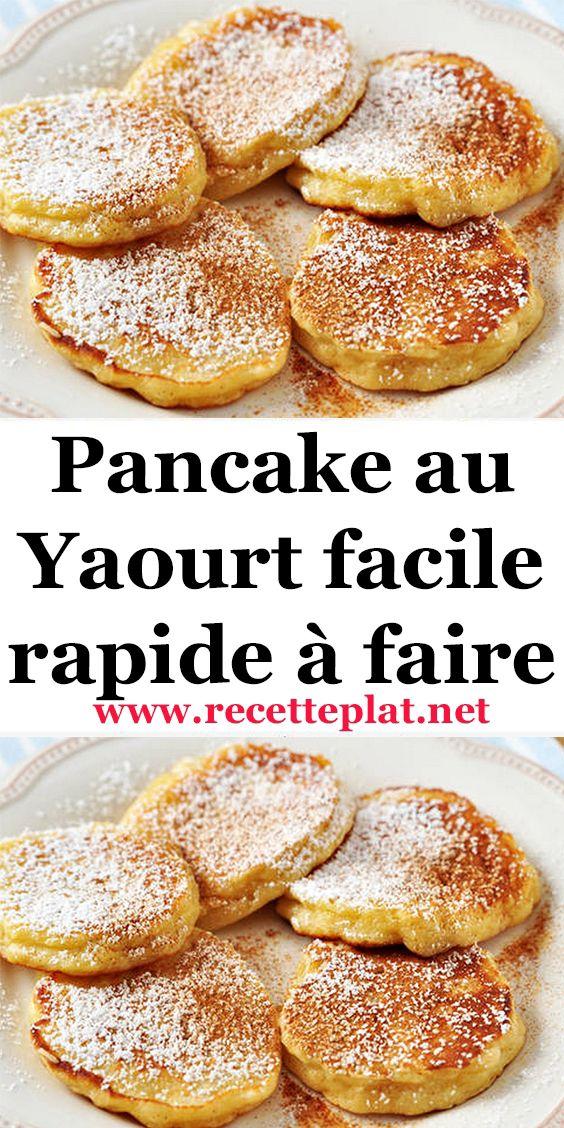 Pancake au Yaourt facile rapide à faire en 2020   Recettes de cuisine,  Recette, Cuisine facile