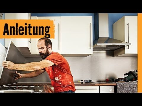 Kuchenruckwand Montieren Hornbach Meisterschmiede Youtube