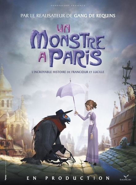 A Monster In Paris 2011 It S 1910 And Raoul Is A Parisian