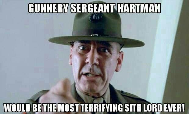 Pin By Kirby Ford On Anything Star Wars Full Metal Jacket Quotes Military Memes How To Memorize Things